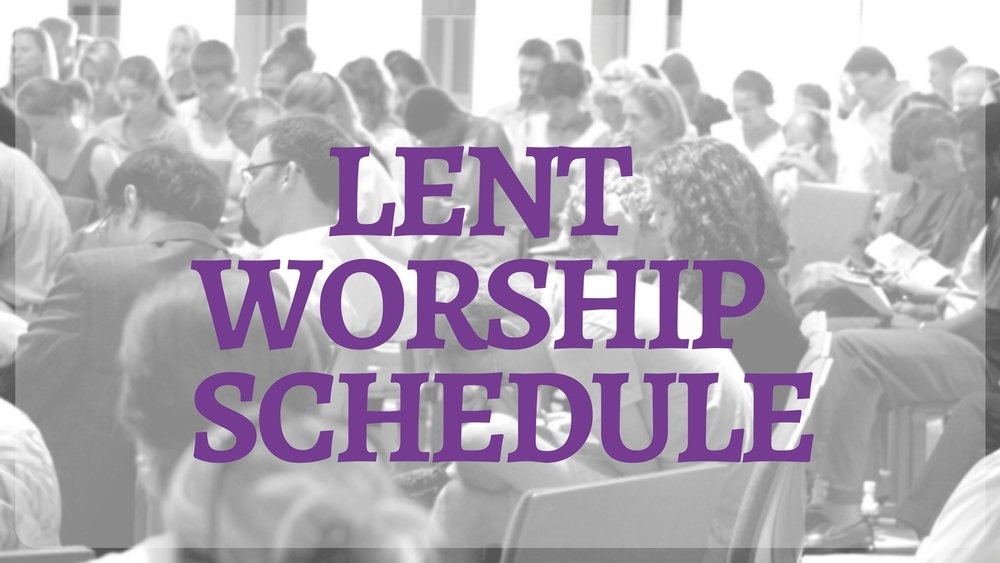 Crossbridge Church Miami Lent Worship Services