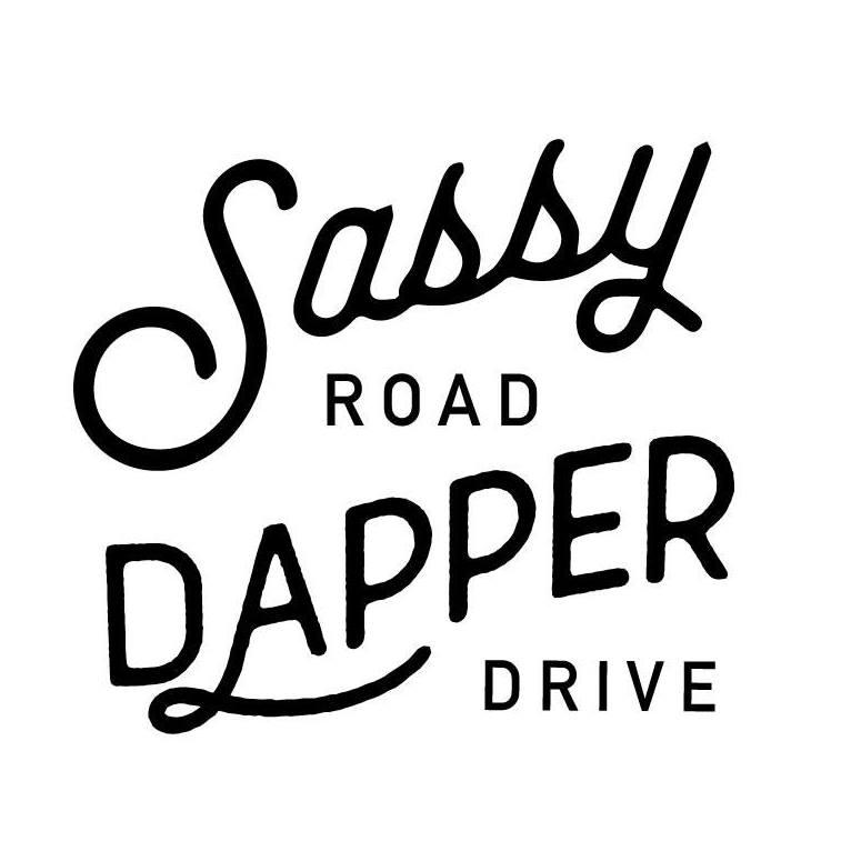 Sassy Road + Dapper Drive