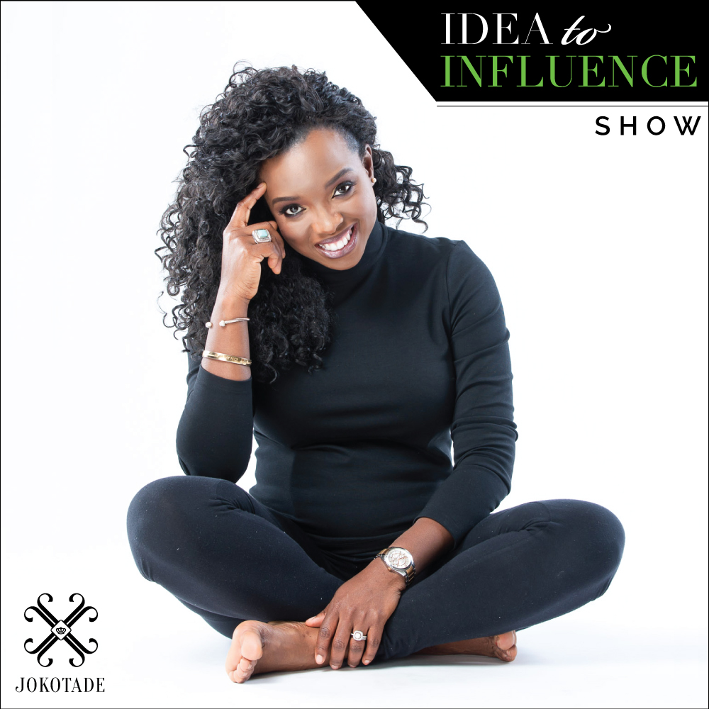Idea to Influence Show with Jokotade