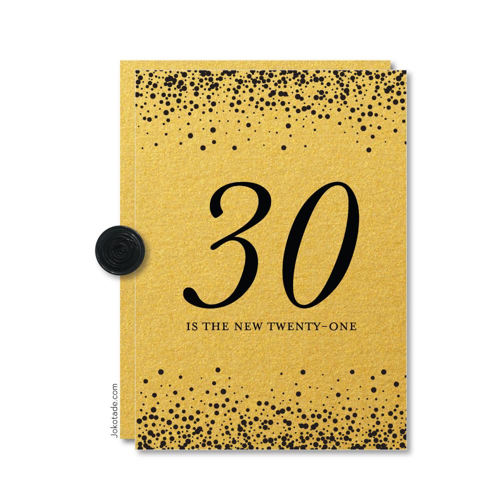 30 Is The New 21 Birthday Card Jokotade