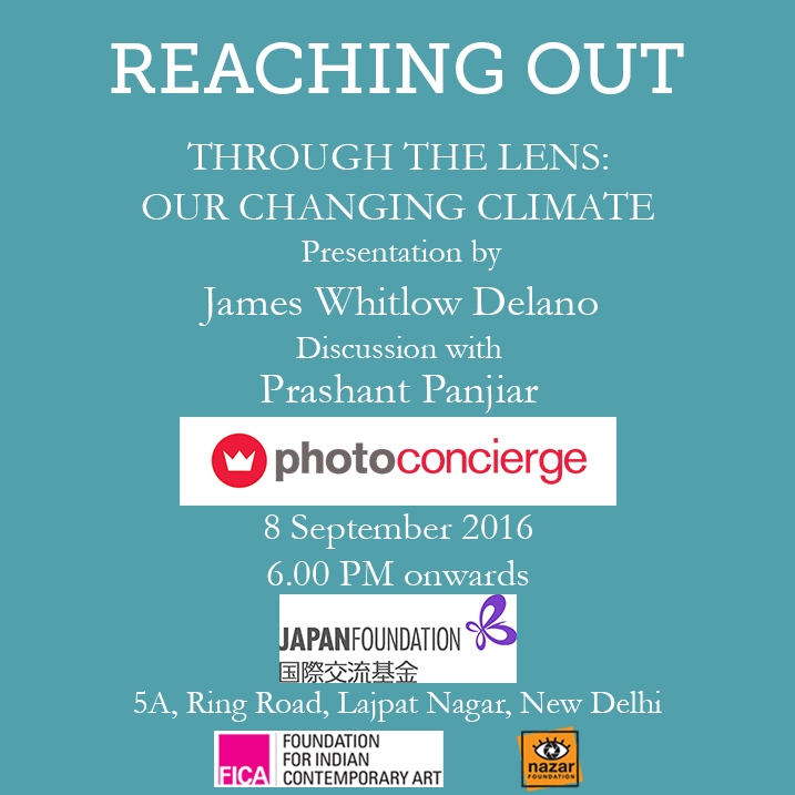 THROUGH THE LENS: OUR CHANGING CLIMATE | JAMES WHITLOW DELANO IN CONVERSATION WITH PRASHANT PANJIAR