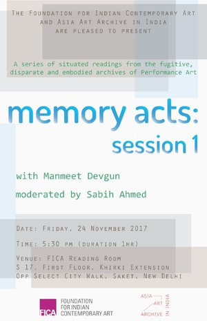 MEMORY ACTS: SESSION I | WITH MANMEET DEVGUN | NOVEMBER 24, 2017