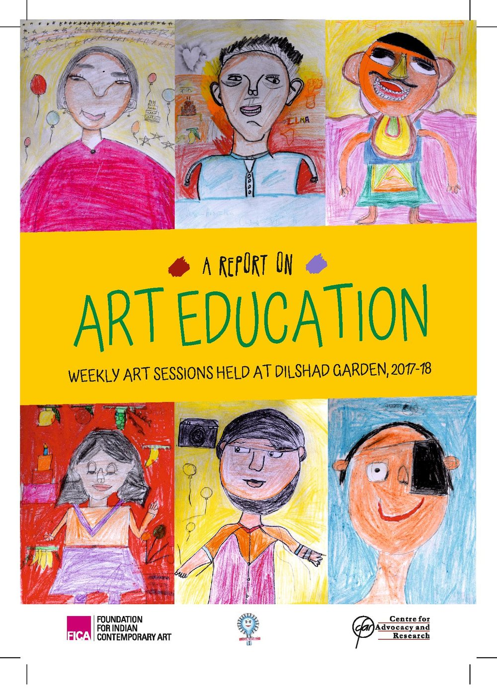 A REPORT ON ART EDUCATION | WEEKLY ART SESSIONS AT DILSHAD GARDEN BY NILANJANA NANDY | IN COLLABORATION WITH CFAR | PDF