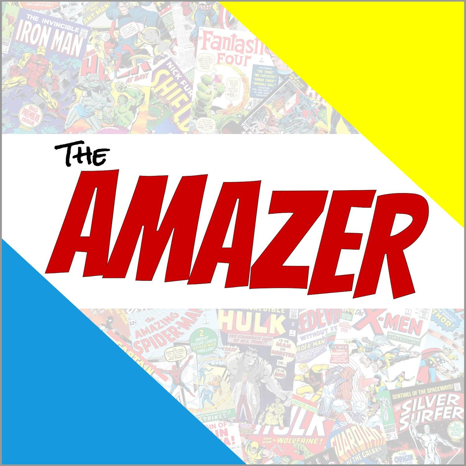 The Amazer Comic Book Podcast | Listen via Stitcher for Podcasts