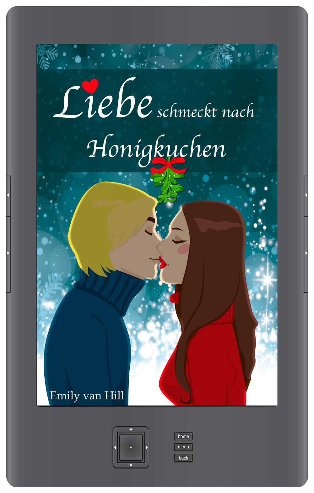 Liebe schmeckt nach Honigkuchen  - Jetzt als E-book.