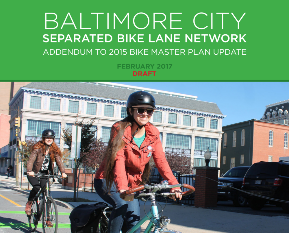Our Thoughts on the Separated Bike Lane Network Plan — Bikemore 45daab0dbcbd8