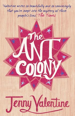 jenny valentine Ant Colony.jpg