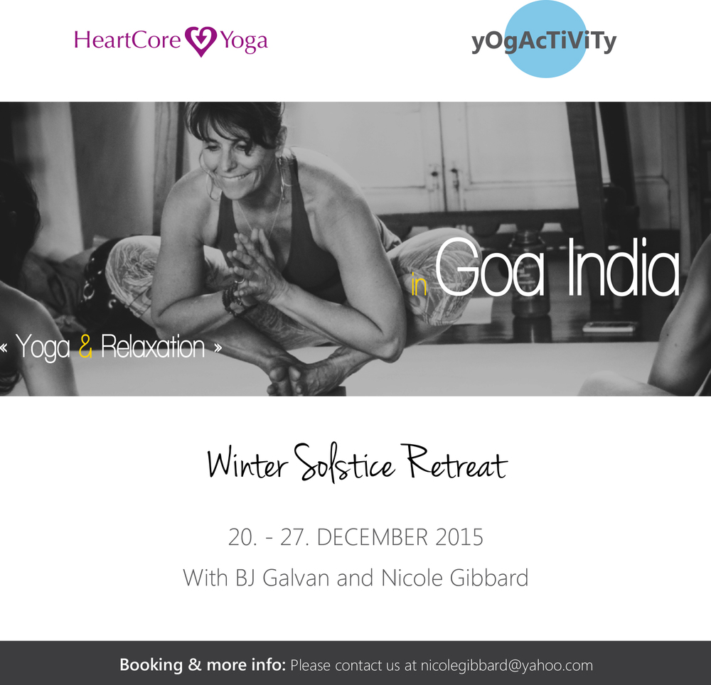 20 DEC TO 27 DEC| 7 DAYS | yOgAcTiViTy & HeartCore Yoga Winter Solstice Retreat by Nicole Gibbard and Benita J Galvan