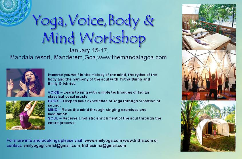 YOGA, VOICE, MIND AND BODY WORKSHOP BY TRITHA AND EMILY : 15-17 JAN | 2 DAYS