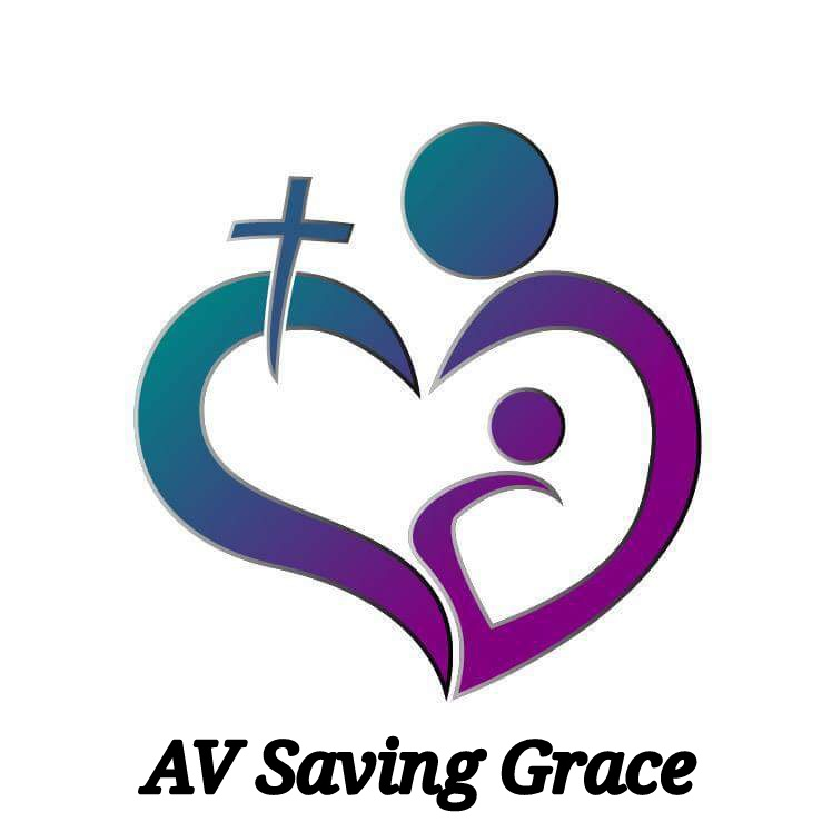 AV Saving Grace is a community, faith-based organization whose purpose is to serve women and children who are at risk, and seeking safety from domestic violence.Their goal is to assist women to become independent and have successful, productive lives through education, supportive services, prevention and intervention.