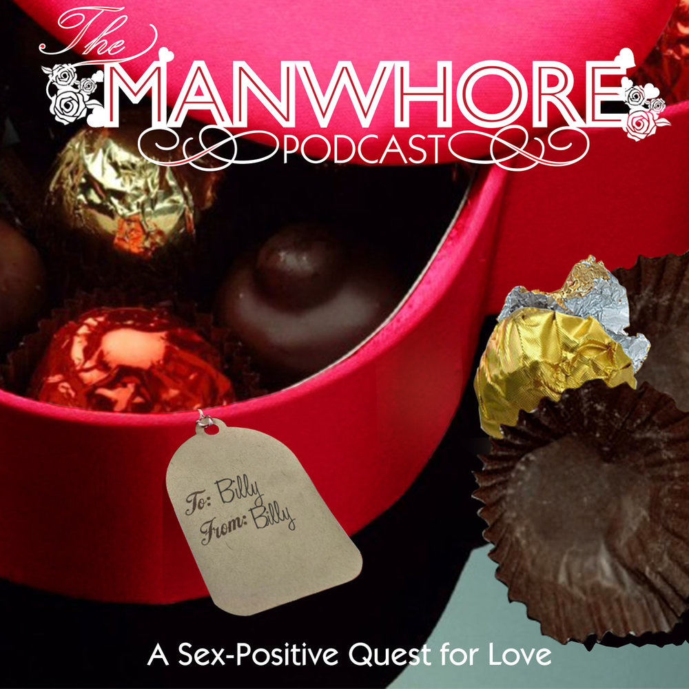 To listen in, follow this link:   Billy's ManWhore Podcast