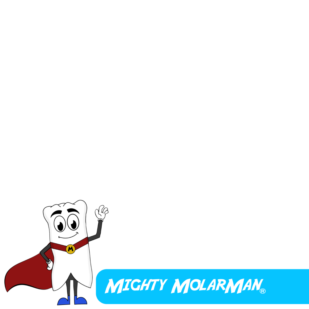 Mighty MolarMan®