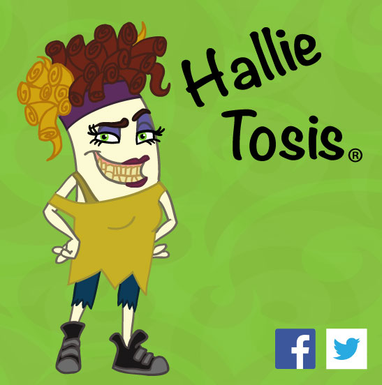 Hallie Tosis®