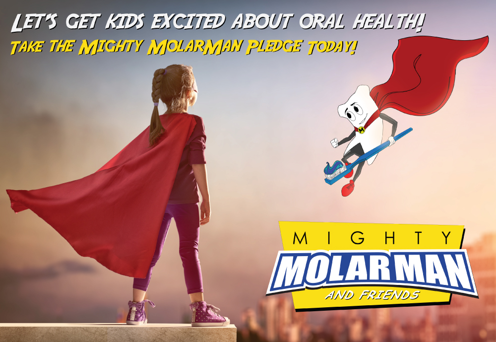 Let's get excited about oral health - Mighty MolarMan & Friends