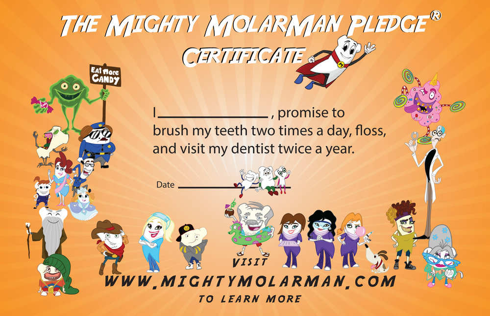Mighty MolarMan Pledge