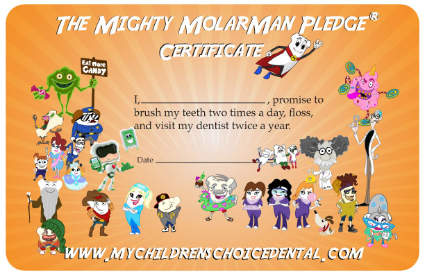 Children's Choice Pediatric Dentistry & Orthodontics - Mighty MolarMan Pledge