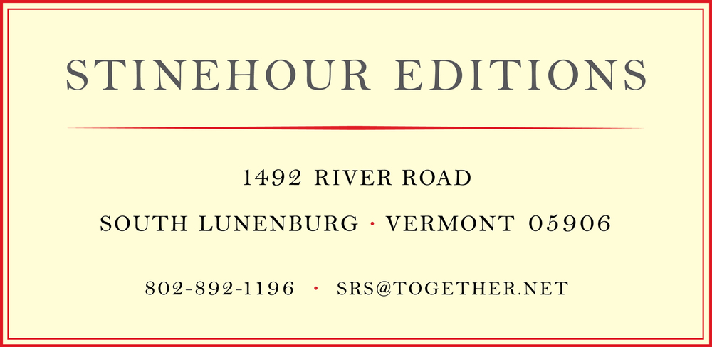 Welcome to Stinehour Editions, a studio in Vermont's Northeast Kingdom offering book design, scanning and inkjet printing.