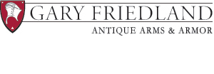 GARY FRIEDLAND, Antique Arms & Armor