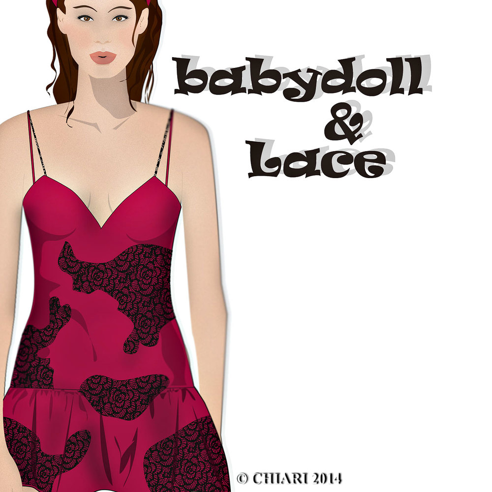 Babydoll and Lace CHIARIstyle