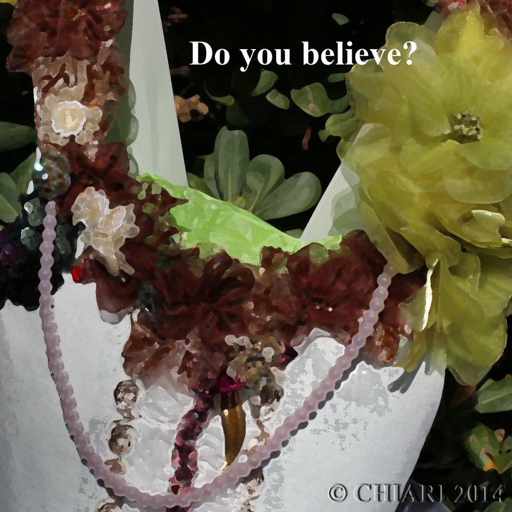 Do you Believe. CHIARIstyle 14
