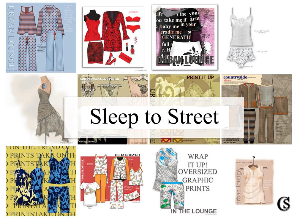 Sleep to Street CHIARIstyle