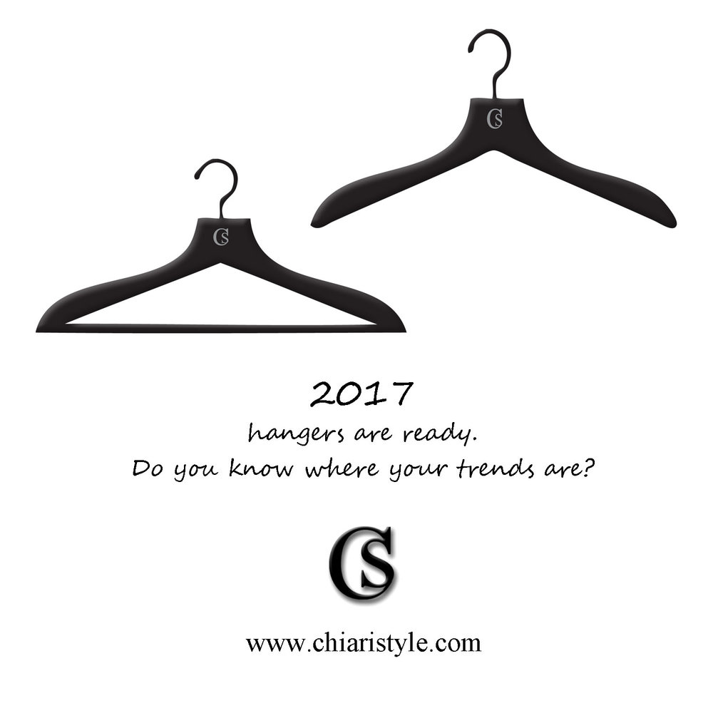 2017 hangers are ready do you know where your trends are? CHIARIstyle
