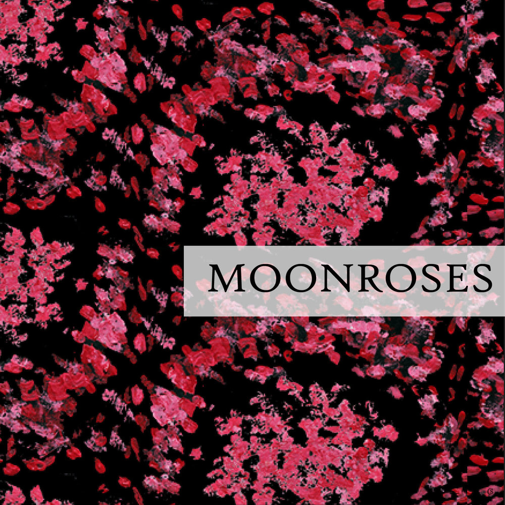 Moon Roses