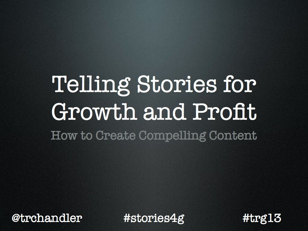 Telling Stories for Growth and Profit
