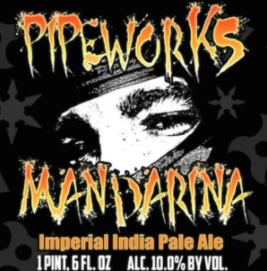 PIpeworks Mandarina IIPA brewed with Mandarina Bavaria hops from Hop Head Farms 10.0%ABV