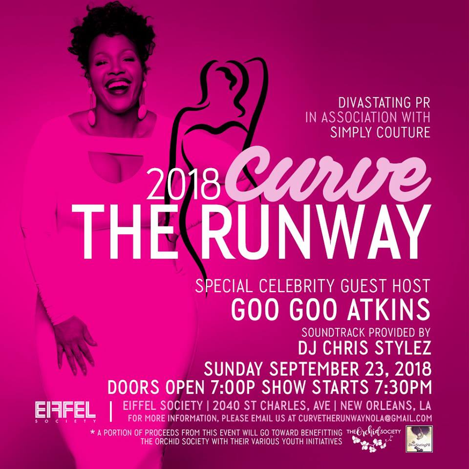 - We are so happy that we were chosen as the non-profit of choice for the 2018 Curve the Runway! Mark your calendars Sunday, September 23, 2018 and show your support for this fabulous event. A portion of the proceeds benefit The Orchid Society!