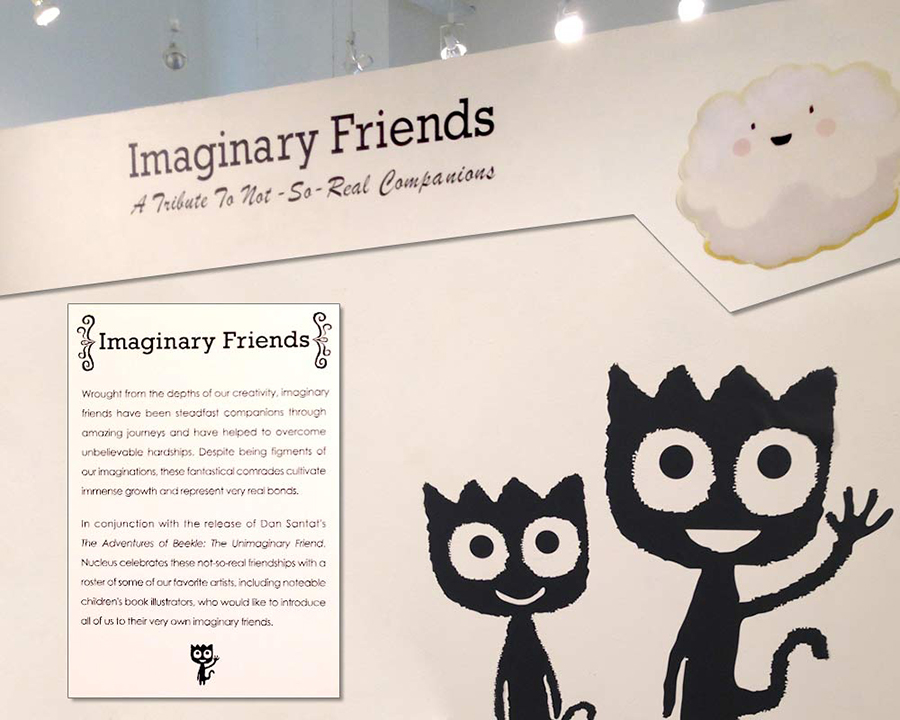 Imaginary Friends Exhibit | 4/19/14 - 5/11/14