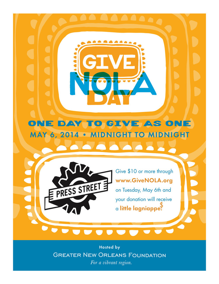 A fan of Big Class? We're a program of Press Street. Donate to Press Street on GiveNOLA Day, May 6.