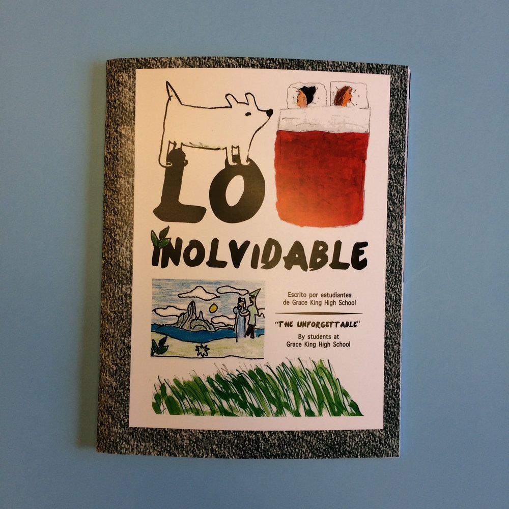 Lo Inolvidable / The Unforgettable is a collection of comics and stories inspired by real-life superheroes written in English and in Spanish by students at Grace King High School.