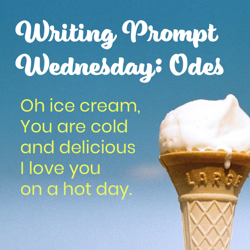 Writing Prompt Wednesday: Odes