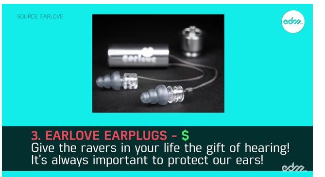 Don't ever forget to bring your earplugs to a show! Although you may think you're too young for hearing loss, the damage that you do to your ears compounds over time. Protect one of your most important sense by investing (for you and a friend) these affordable Earlove earplugs!   http://edm.com/articles/2016/12/8/edm-gift-guide
