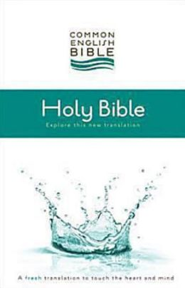 Common English Bible: A Fresh Translation to Touch the Heart and Mind