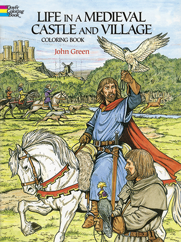 dover coloring book life in a medieval castle and village - Dover Coloring Books
