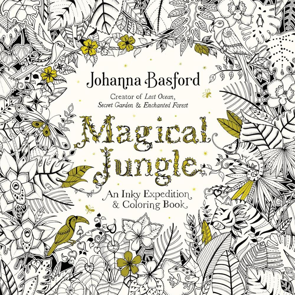 Magical Jungle: An Inky Expedition and Coloring Book for Adults ...