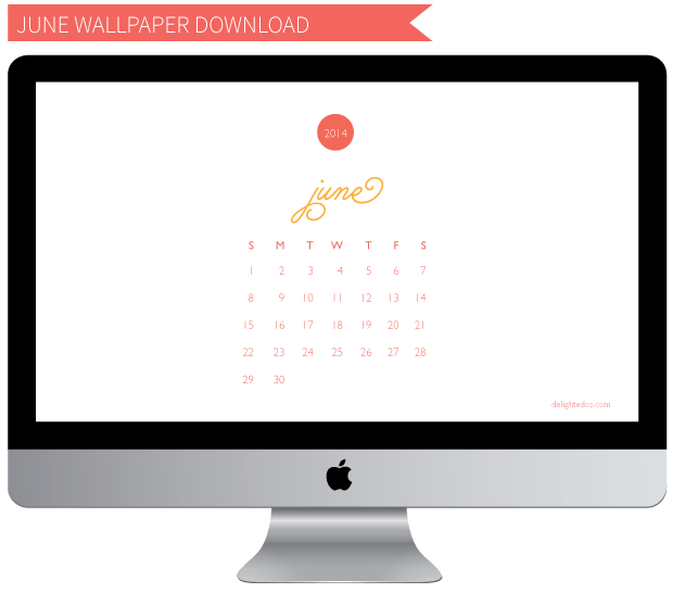 DelightedCo June Calendar Wallpaper Download