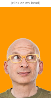 Seth Godin, best selling author. Go make something happen.