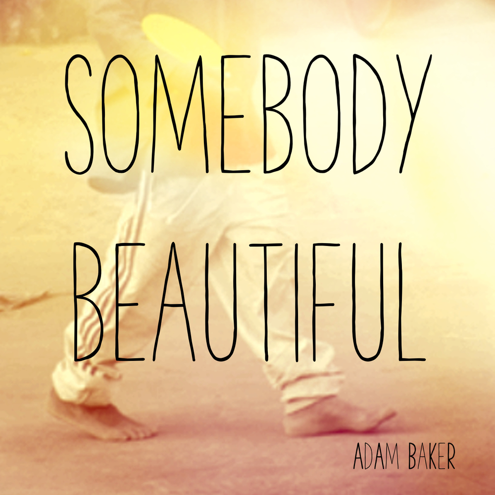 Somebody Beautiful Cover