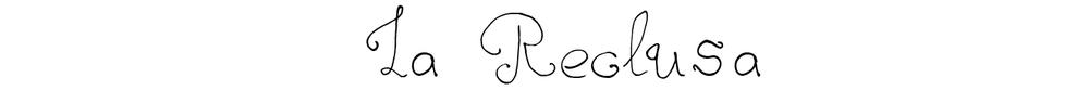 La Reclusa Title Narrower.jpg