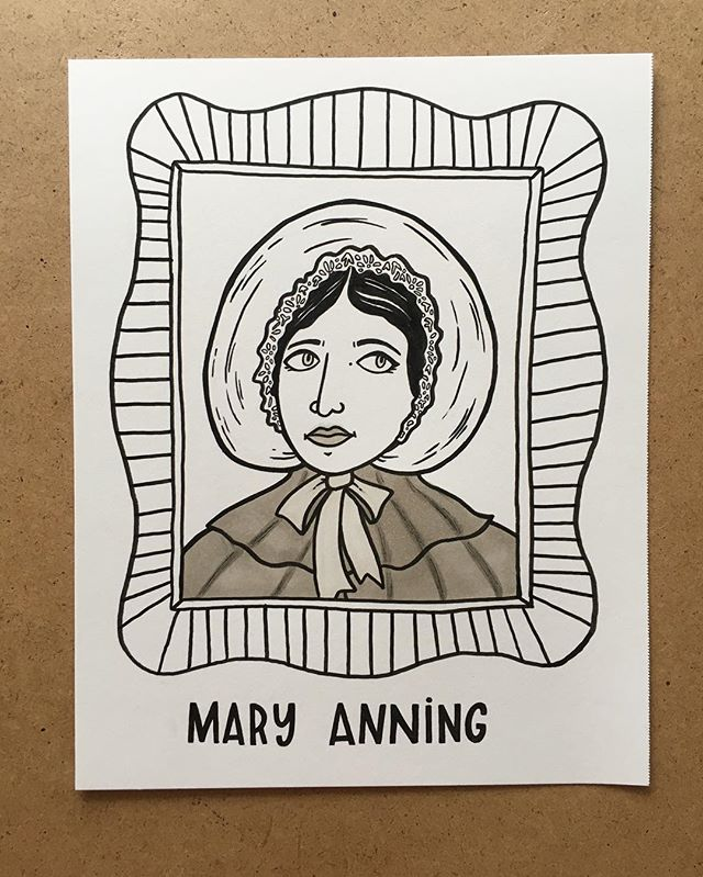 4. Mary Anning, paleontologist. She basically discovered dinosaurs (fossils) while climbing dangerous cliffs which is so freaking rad. #the100dayproject #100daysofradladies