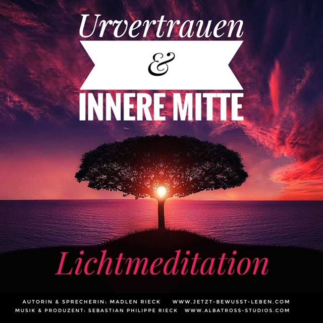 Lichtmeditation_Urvertrauen_Innere Mitte.jpeg