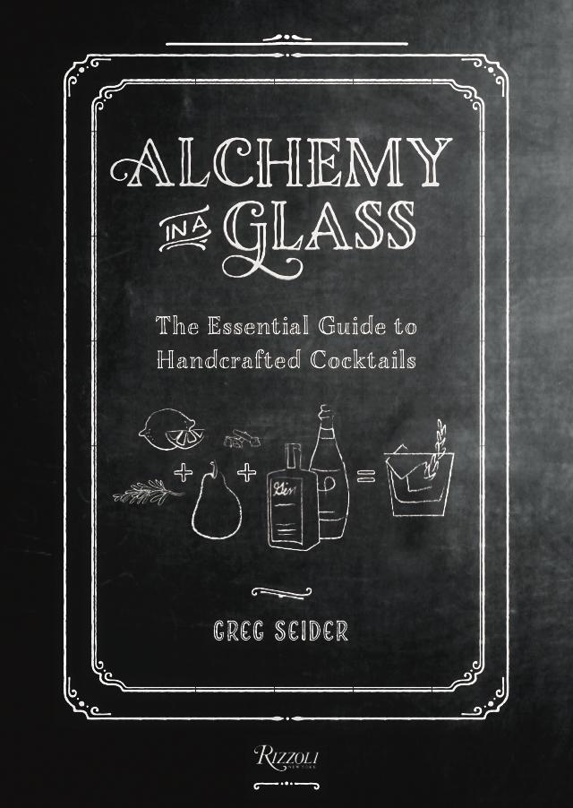 Best Cocktail Mixology Books Greg Seider
