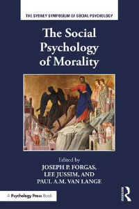 Forgas, J. P., Jussim, L., & Van Lange, P. A. M. (2016, Eds).  Social psychology and morality.  New York:  Psychology Press.