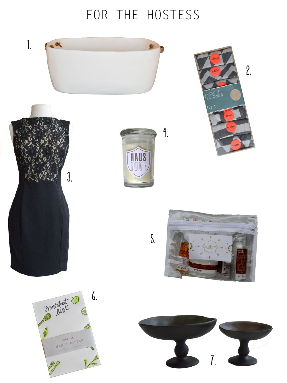 1. Tina Frey resin basin / 2. Ferm Living day-of-the-week tea towels / 3. Graham and Spencer dress / 4. Haus Love linen scented candle / 5. Ambre Blends gift pack / 6. Market List Jotter / 7. Tina Frey resin serving dishes   HausLove
