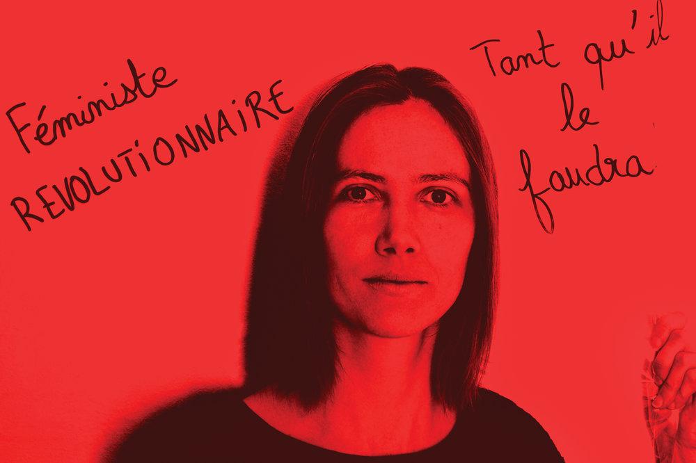 """Caroline Gravier, activiste. """"Féministe révolutionnaire tant qu'il le faudra!"""", portrait-parole support le 8 mars pour la journée internationale de défense des droits des femmes! © PORTRAIT-PAROLE 2017."""