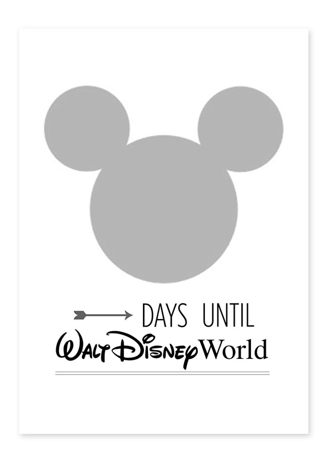 Free Disneyland / Disney World Countdown Printable — All for the ...