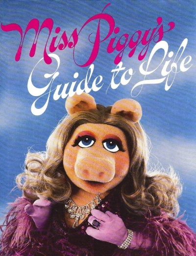 Miss_Piggy's_Guide_To_Life